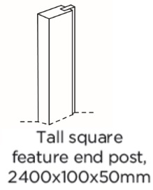 TALL SQUARE  FEATURE END POST
